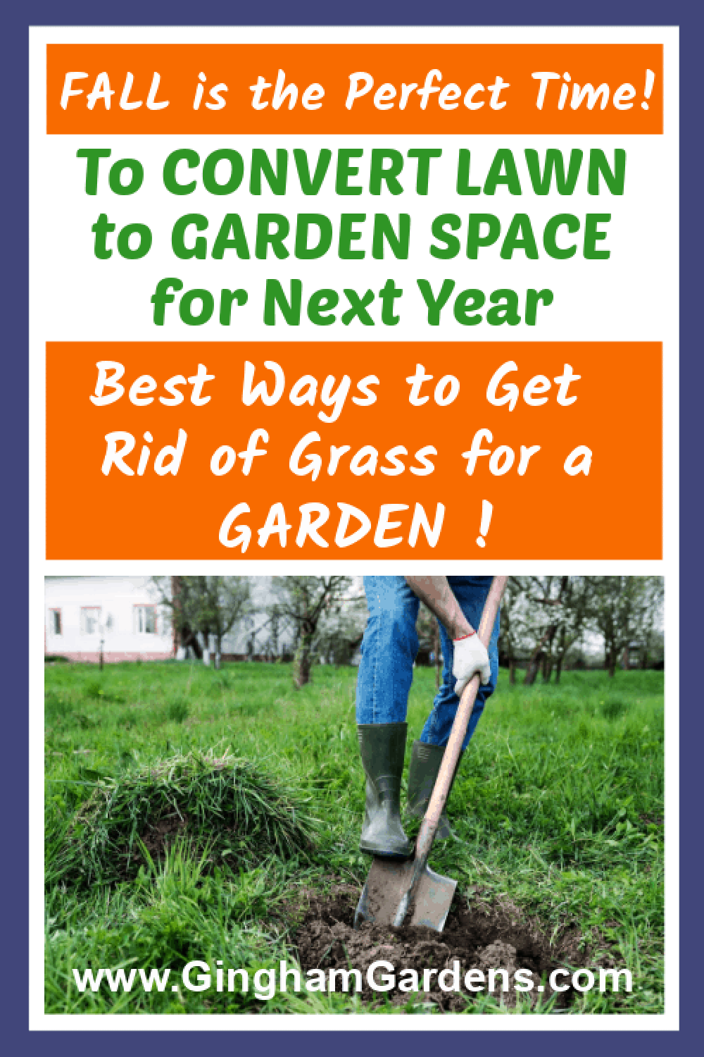 Image of a Gardener Digging with a Shovel with text overlay - Convert Lawn to Gardening Space