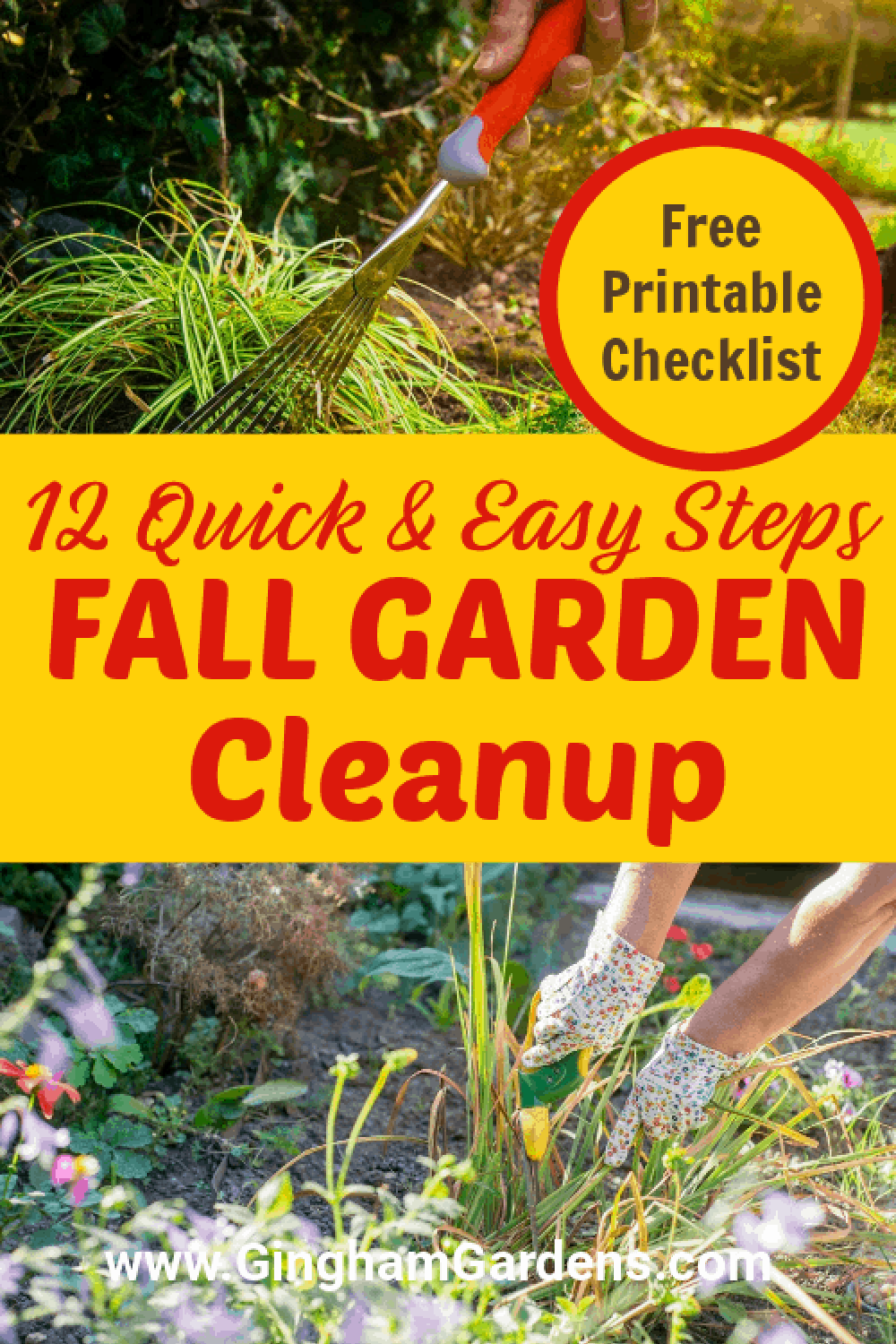 Images of Fall Gardens with Text Overlay - 12 Quick and Easy Steps Fall Garden Cleanup
