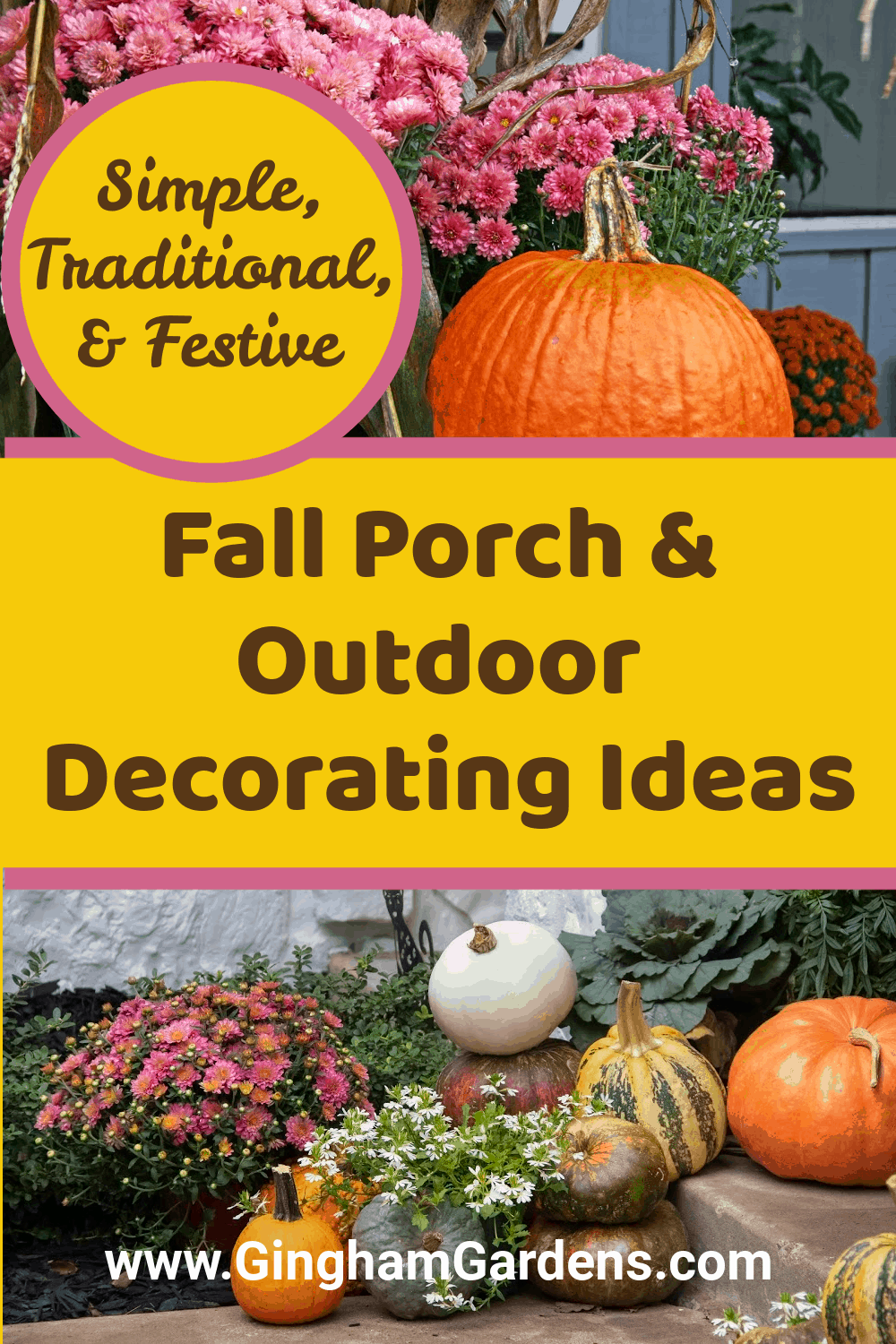 Images of outdoor fall displays with text overlay - Fall Porch & Outdoor Decorating Ideas
