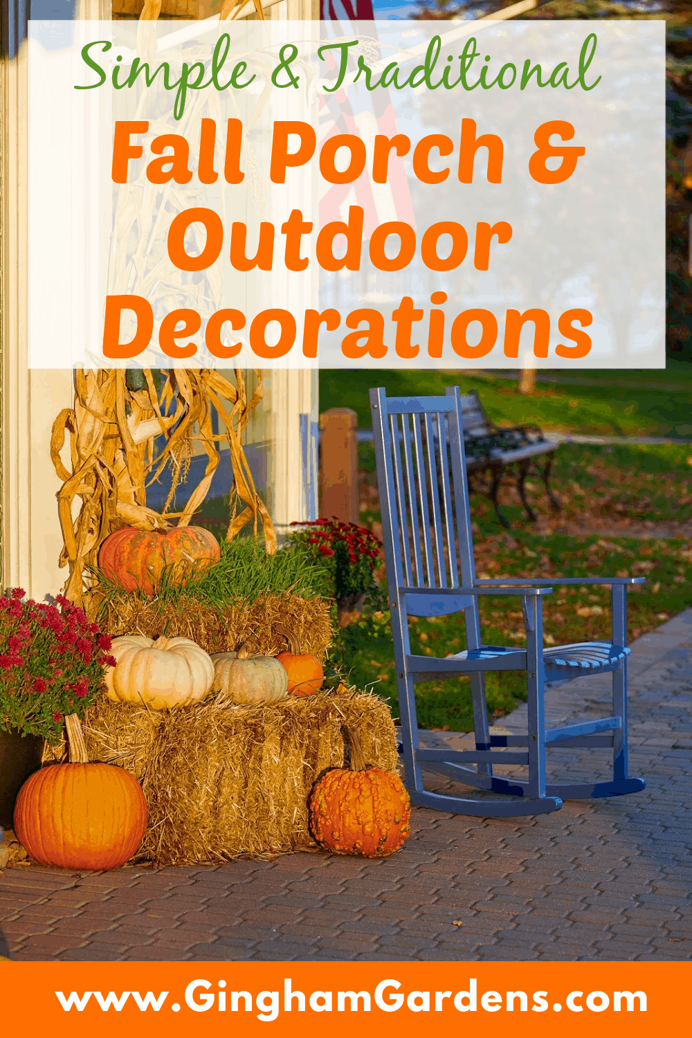 Image of Outdoor Fall Display with text overlay - Fall Porch & Outdoor Decorations