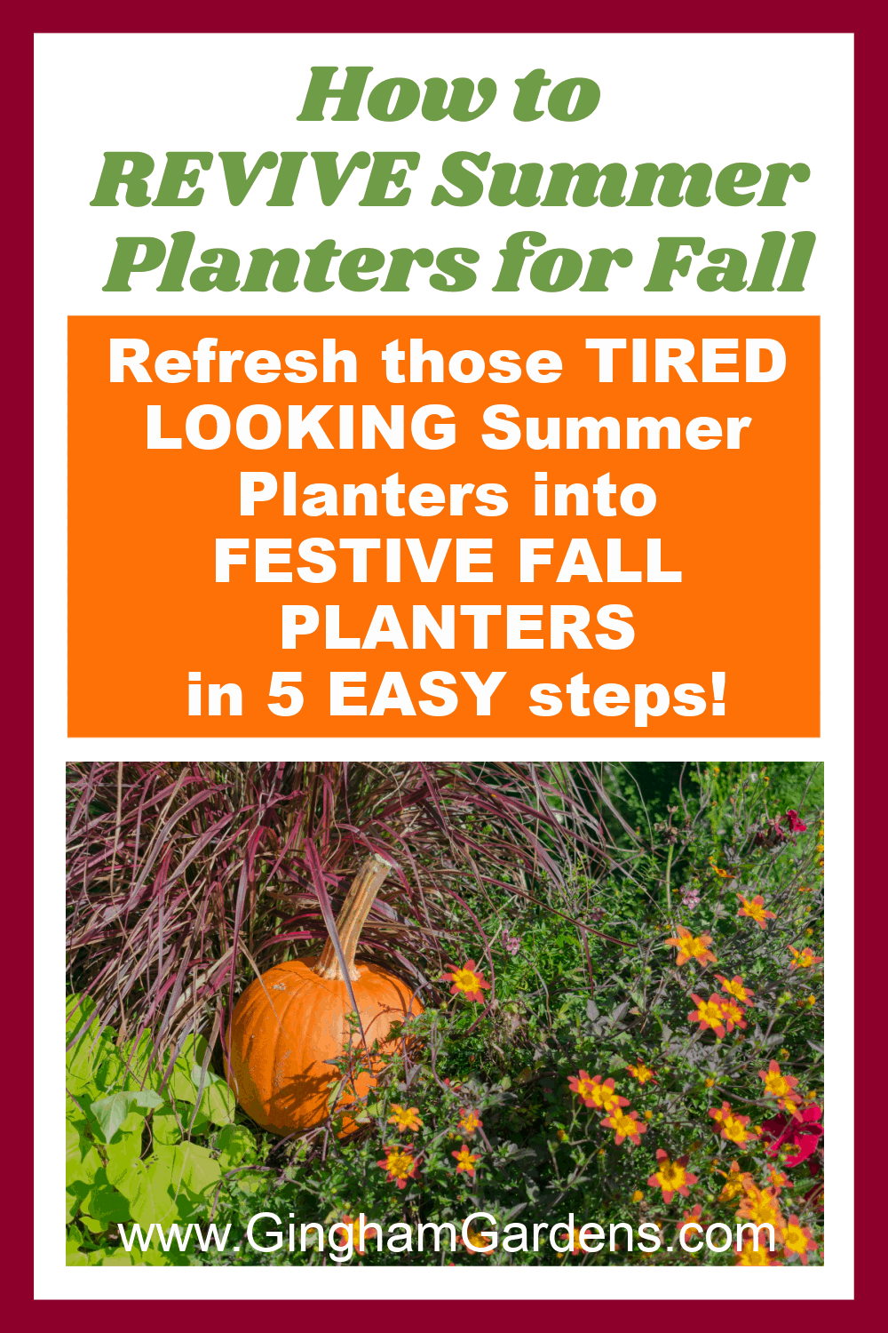 Image of a fall flower planter with text overlay - how to revive summer planters for fall
