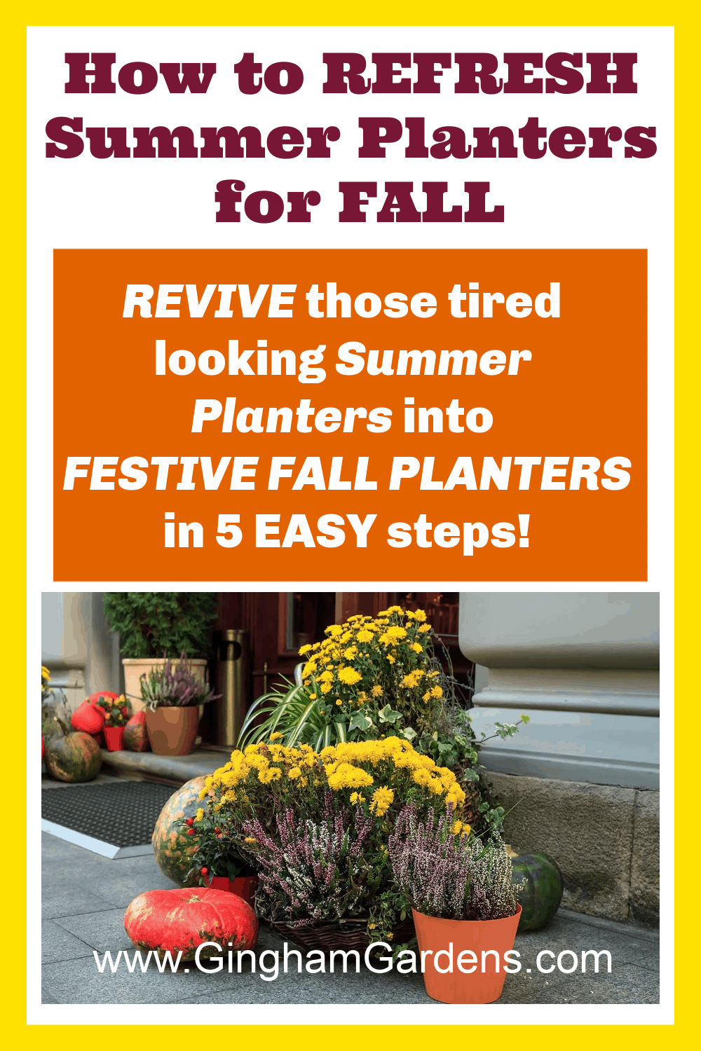 Image of fall flower planters with text overlay - how to refresh summer planters for fall