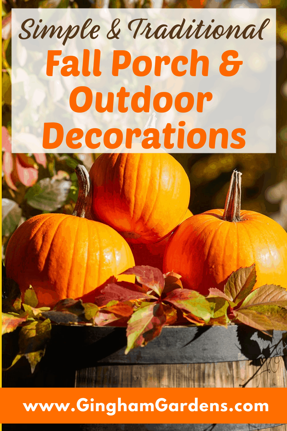 Image of pumpkins with text overlay - simple and traditional fall porch and outdoor decorations