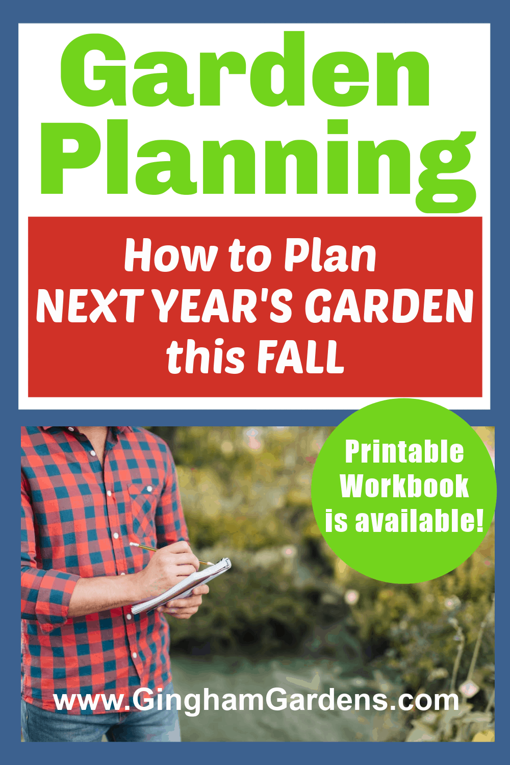 Image of Gardener taking notes with text overlay - Garden Planning