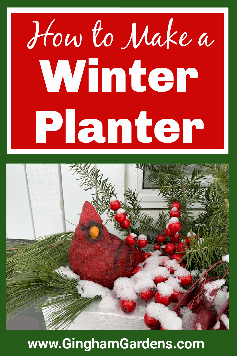Image of a Winter Window Box with Text Overlay - How to Make a Winter Planter