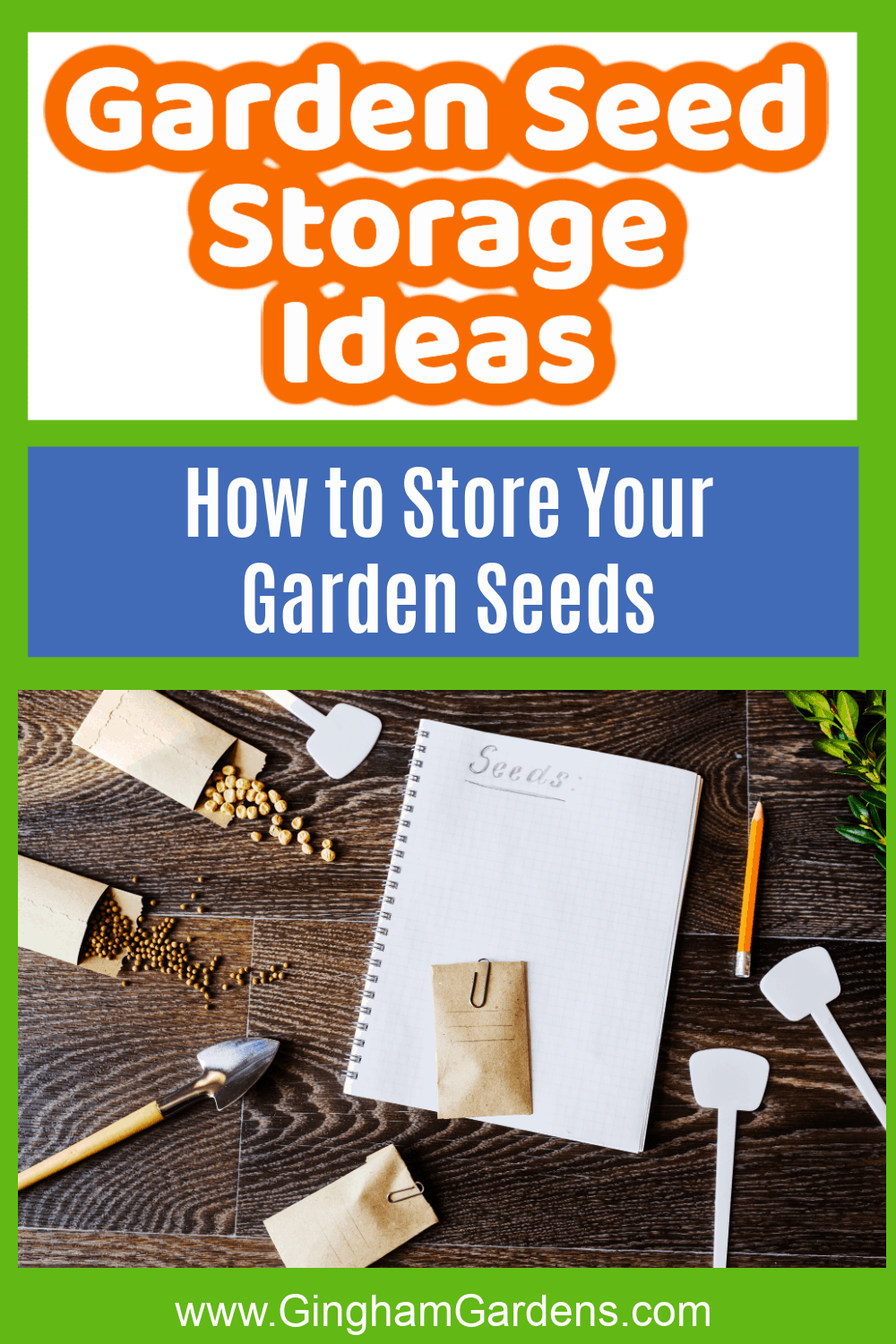 Image of garden seeds with text overlay - Garden Seeds Storage Ideas